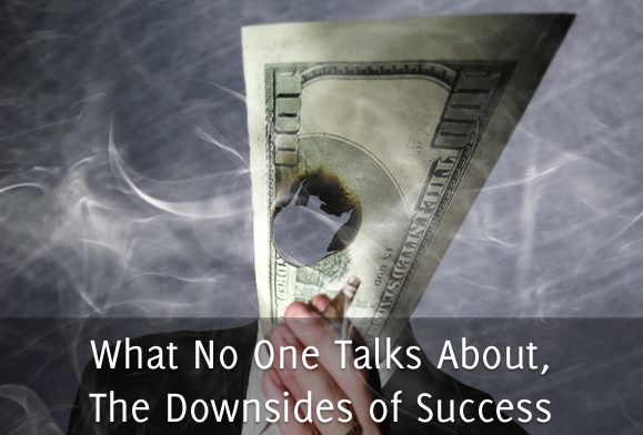 Downsides of Success