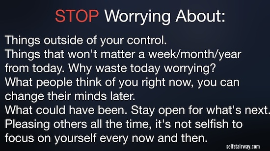 Reminder of What to Stop Worrying About